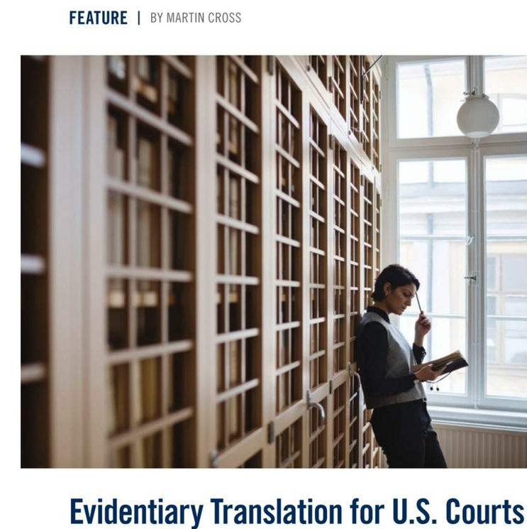 Introduction to Evidentiary Translation for US Courts
